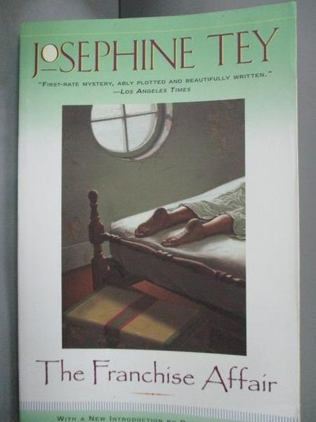 【書寶二手書T5/原文小說_HIR】The FRANCHISE AFFAIR_Tey, Josephine