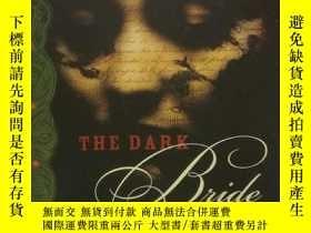 二手書博民逛書店The罕見Dark Bride by Laura Restrep