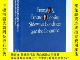 二手書博民逛書店Emma罕見and Edvard Looking Sideways: Loneliness and the Cin