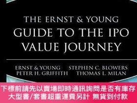 二手書博民逛書店The罕見Ernst & Young Guide To The Ipo Value JourneyY25517
