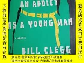 二手書博民逛書店Portrait罕見of an Addict as a Young ManY180150 Bill Cle