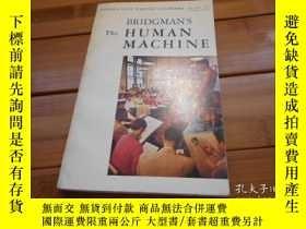 二手書博民逛書店BRIDGMAN S罕見THE HUMAN MACHINE 布里