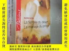 二手書博民逛書店La罕見Fiancée du désert Le mariage du prince【32开 法文原版】Y16