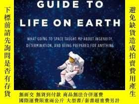 二手書博民逛書店An罕見Astronaut s Guide To Life On Earth-宇航員地球生命指南Y436638