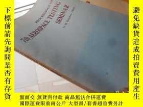 二手書博民逛書店Proceedings罕見of 7th Aerospace Te