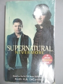【書寶二手書T9/原文小說_LAD】Supernatural: Nevermore_DeCandido, Keith R
