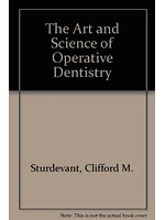 二手書博民逛書店 《The Art and Science of Operative Dentistry》 R2Y ISBN:0801649269│CliffordM.Sturdevant
