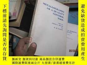 二手書博民逛書店7810罕見metallography as a quality
