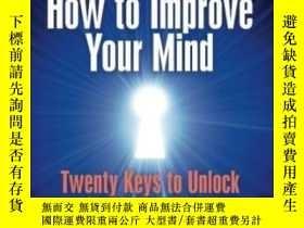 二手書博民逛書店How罕見To Improve Your MindY255562 James R. Flynn Wiley-b