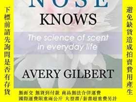 二手書博民逛書店What罕見The Nose KnowsY364153 Avery Gilbert Crown 出版2008