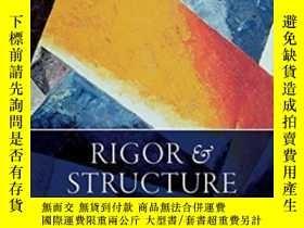 二手書博民逛書店Rigor罕見And Structure-嚴謹與結構Y436638 John P. Burgess Oxfor