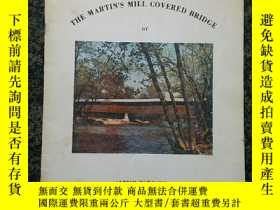 二手書博民逛書店The罕見Martin s Mill covered bridge, Antrim Township, Frank