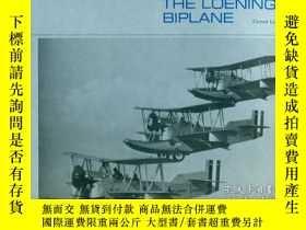二手書博民逛書店Amphibian:罕見The Story of the Loening Biplane-兩棲動物:洛寧雙翼飛機的