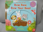 【書寶二手書T1/少年童書_JIQ】Sing Along with Me! Row, Row, Row Your Boat_Nosy Crow