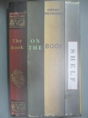 【書寶二手書T8/原文小說_ZCV】The Book on the Bookshelf_Henry Petroski