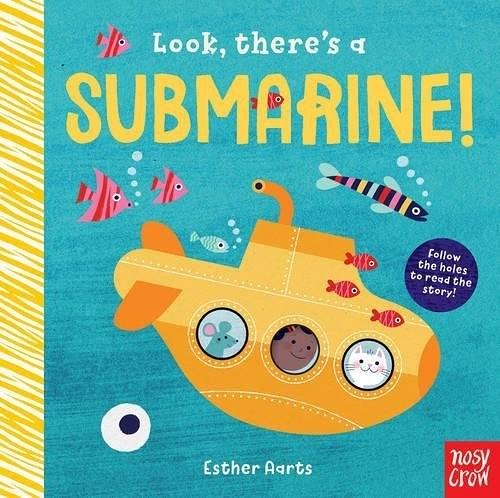 【探索洞洞書】LOOK THERE'S A SUBMARINE /硬頁書 《主題:海地世界》