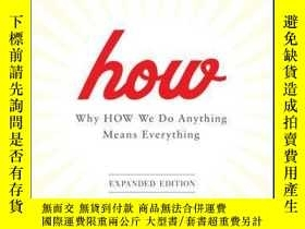 二手書博民逛書店How:罕見Why How We Do Anything Means Everything, Expanded E