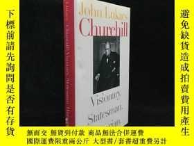 二手書博民逛書店Churchill:罕見Visionary. Statesman
