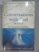 【書寶二手書T1/原文小說_ANL】Conversations with God: Bk. 3: An Uncommon Dialogue