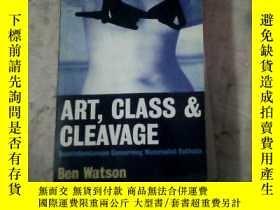 二手書博民逛書店art罕見class cleavage ben watson(英