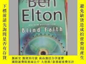 二手書博民逛書店英文原版罕見Blind Faith by Ben EltonY1