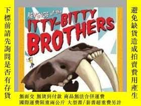 二手書博民逛書店Revenge罕見of the Itty-Bitty BrothersY362136 Photograph b