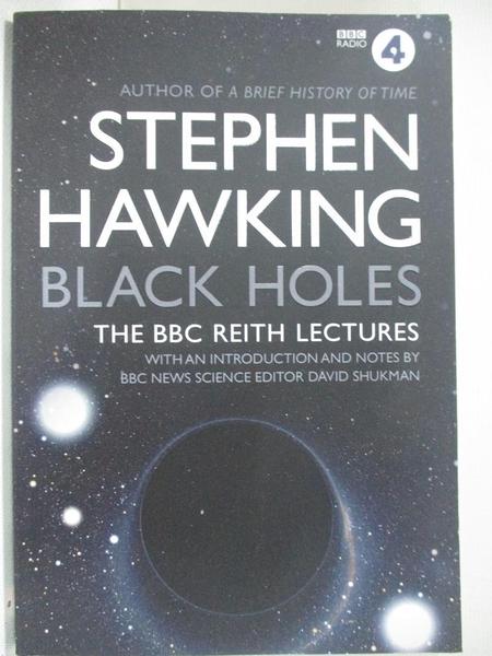 【書寶二手書T1/科學_DAB】Black Holes: The Reith Lectures_BANTAM UK