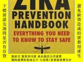 二手書博民逛書店The罕見Zika Prevention HandbookY410016 Alexander Webb Sky