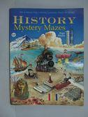 【書寶二手書T2/少年童書_ZBD】History Mystery Mazes_Roger Moreau