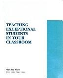 二手書博民逛書店 《Teaching Exceptional Students in Your Classroom》 R2Y ISBN:0205118860│Allyn & Bacon