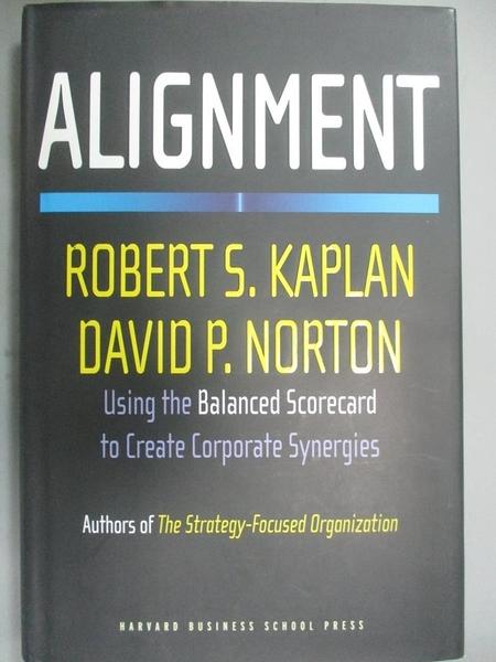 【書寶二手書T2/傳記_QBU】Alignment: Using the Balanced Scorecard to C