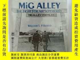 二手書博民逛書店Mig罕見Alley: The Fight For Air Superiority (008-070-00757-