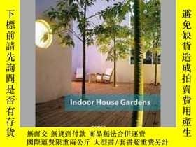 二手書博民逛書店Indoor罕見House GardensY405706 Monsa ISBN:9788415829928