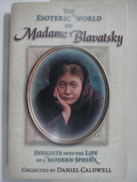 【書寶二手書T1/原文小說_I8Z】The Esoteric World of Madame Blavatsky: Insights…