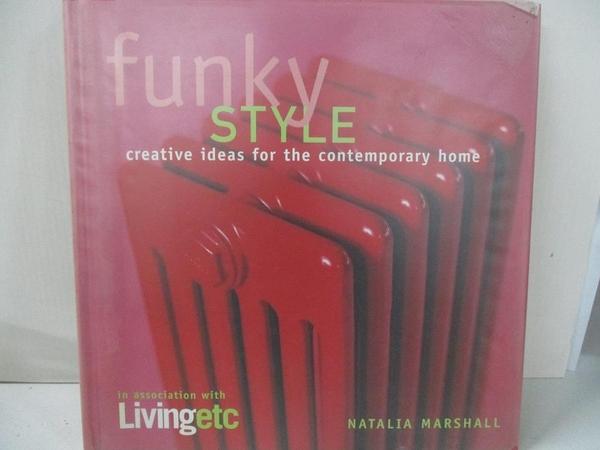 【書寶二手書T2/設計_D8B】Living Etc: Funky Style