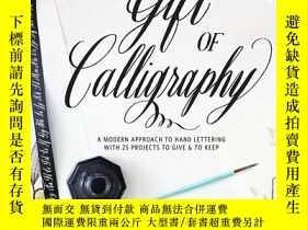 二手書博民逛書店The罕見Gift of Calligraphy: A Mode