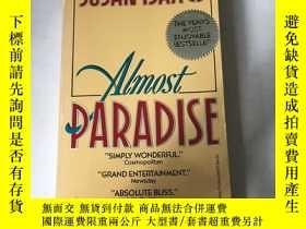 二手書博民逛書店ALMOST罕見PARADISE by Susan Isaacs
