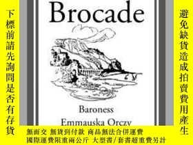 二手書博民逛書店Beau罕見BrocadeY410016 Emmauska Orczy Start Classics (A..