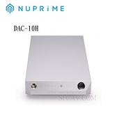 【新竹音響勝豐群】NUPRIME DAC-10H(含耳機擴大機) 前級擴大機+DAC