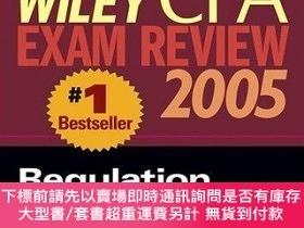 二手書博民逛書店Wiley罕見Cpa Examination Review 2005, Regulation (wiley Cpa
