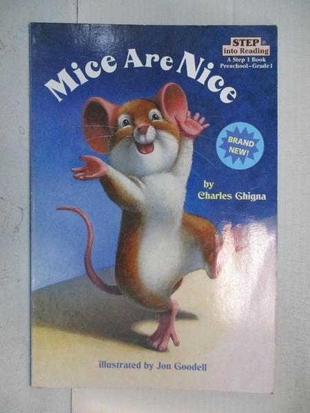 【書寶二手書T1/原文小說_D64】Mice Are Nice_Ghigna, Charles/ Goodell, Jon (ILT)