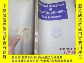 二手書博民逛書店angular罕見momentum in quantum mec