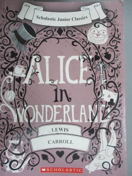 【書寶二手書T3/原文小說_G8N】Alice in Wonderland_by Lewis Carroll ; with original illustrations by Sir John Tenniel