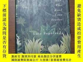 二手書博民逛書店The罕見Old man who read love stori