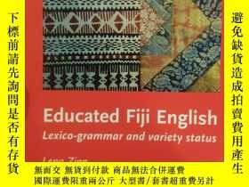 二手書博民逛書店Educated罕見Fiji English: Lexico-g