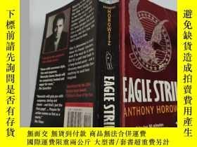 二手書博民逛書店eagle罕見strike anthony Horowitz 鷹擊安東尼·霍洛維茨..Y200392