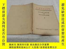 二手書博民逛書店J.STALIN罕見A N AR C HISM OR SOCIALISM? J。斯大林是無神論還是社會主義?Y