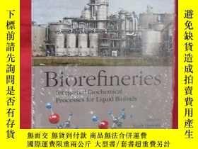 二手書博民逛書店Biorefineries:罕見Integrated Biochemical Processes for Liqu
