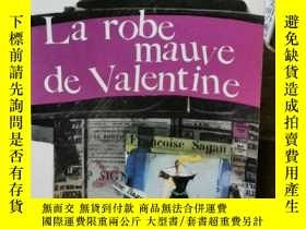 二手書博民逛書店薩岡罕見Françoise Sagan : la robe mauve de valentine 瓦朗丁娜的淡紫色