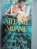 【書寶二手書T8/原文小說_LIZ】The Sinner Who Seduced Me_Sloane